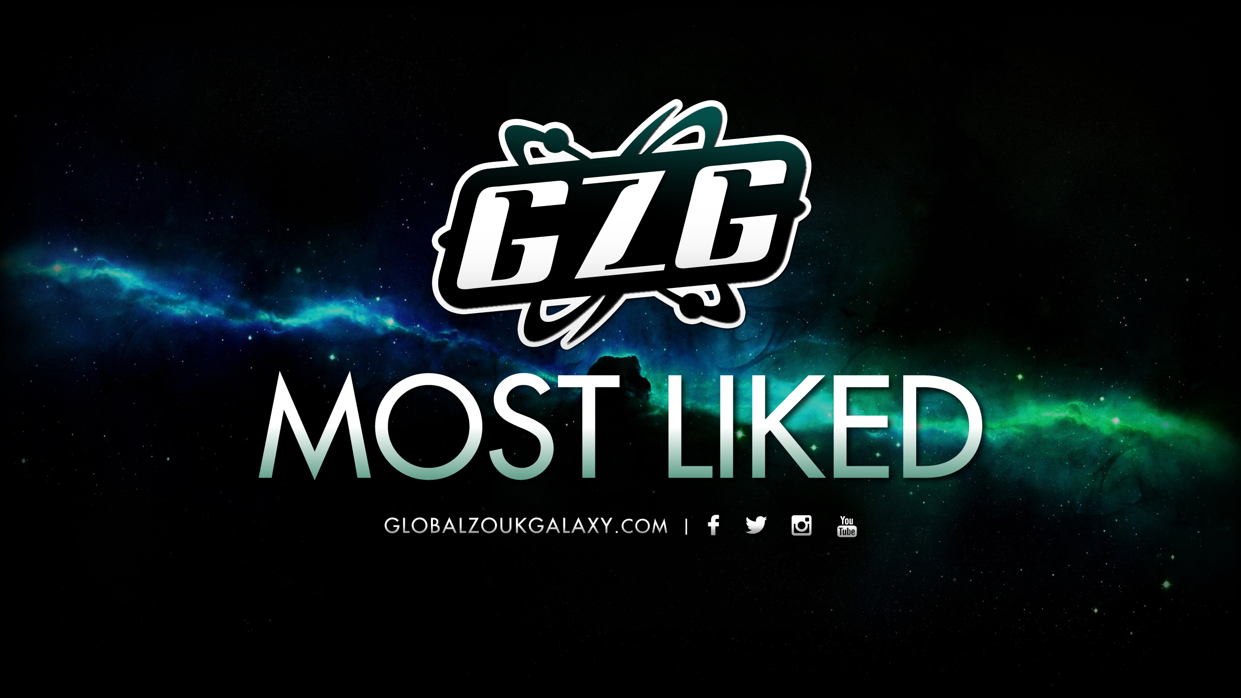GLOBAL ZOUK GALAXY ® MOST LIKED