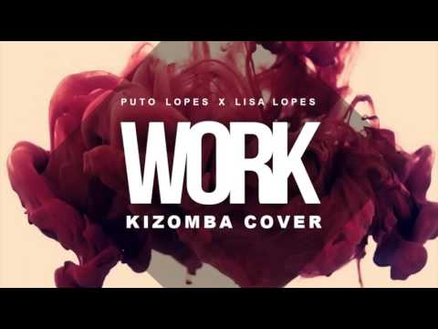 Puto Lopes x Lisa Lopes – Work (Cover)