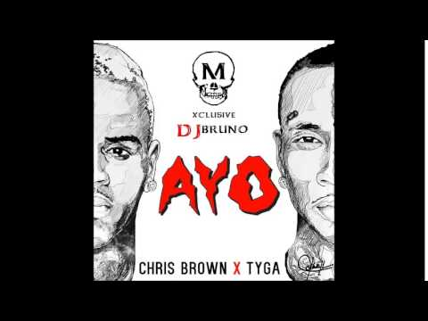 Chris Brown ft.Tyga – Ayo (Remixed ByMalcom) Exclusive DJ BRUNO