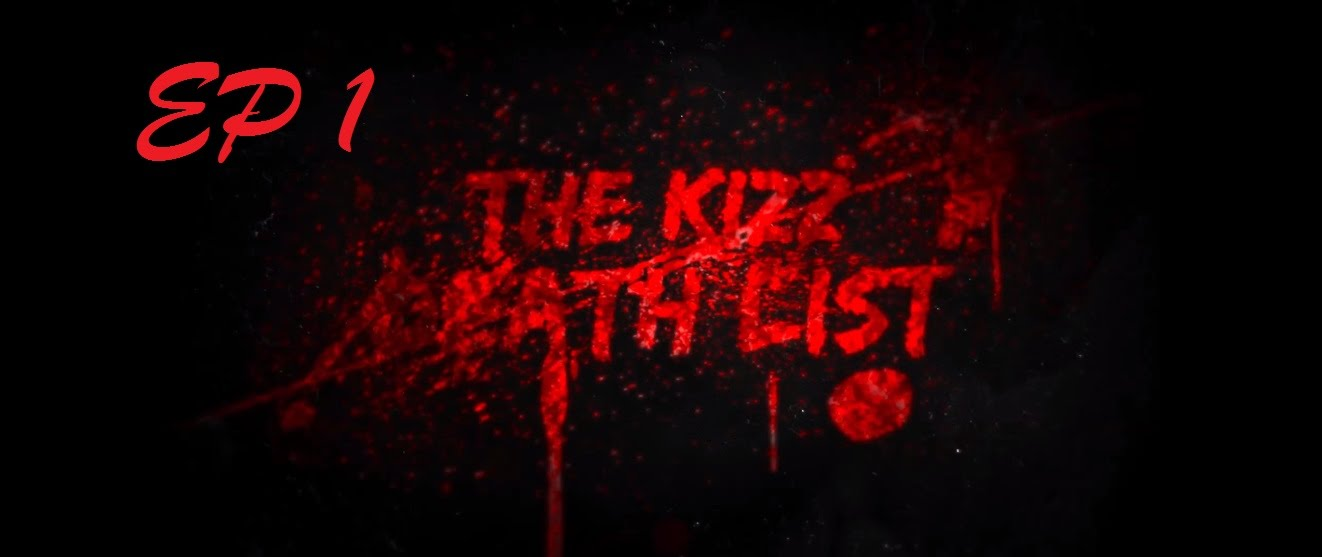 (Kizomba Serie Saison 1) The Kizz Death List: Episode 1