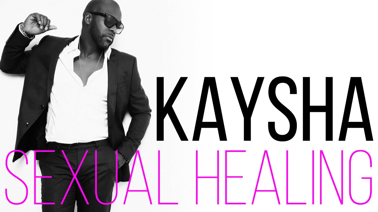 Kaysha – Sexual Healing