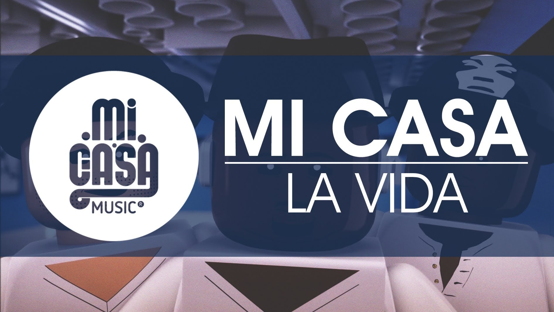 MI CASA – La Vida (Official Music Video)