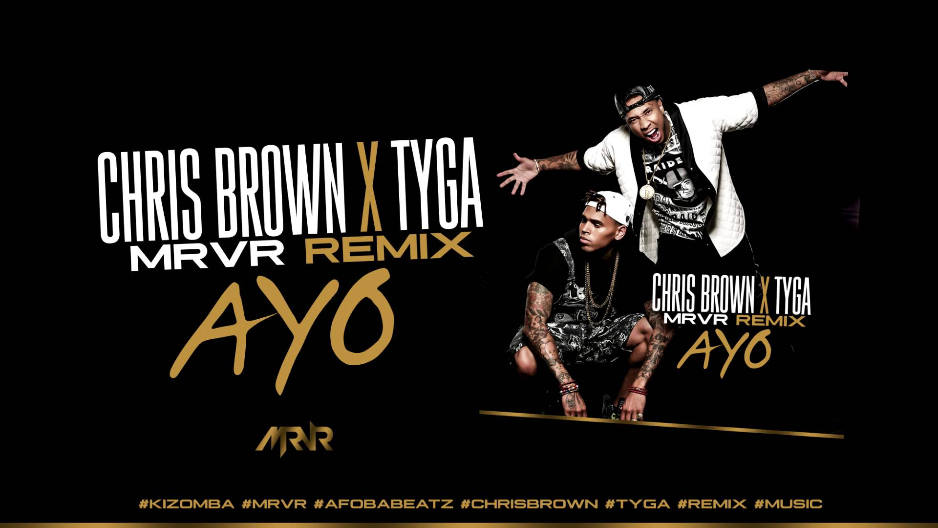 "Chris Brown x Tyga ""Ayo"" (Mr VR Remix)"