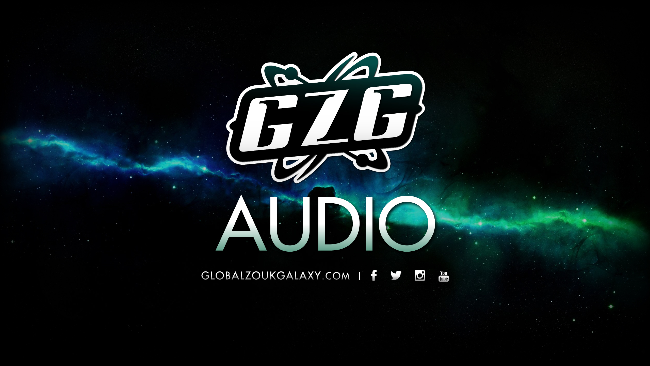 GLOBAL ZOUK GALAXY AUDIO PLAYLIST (Kizomba)