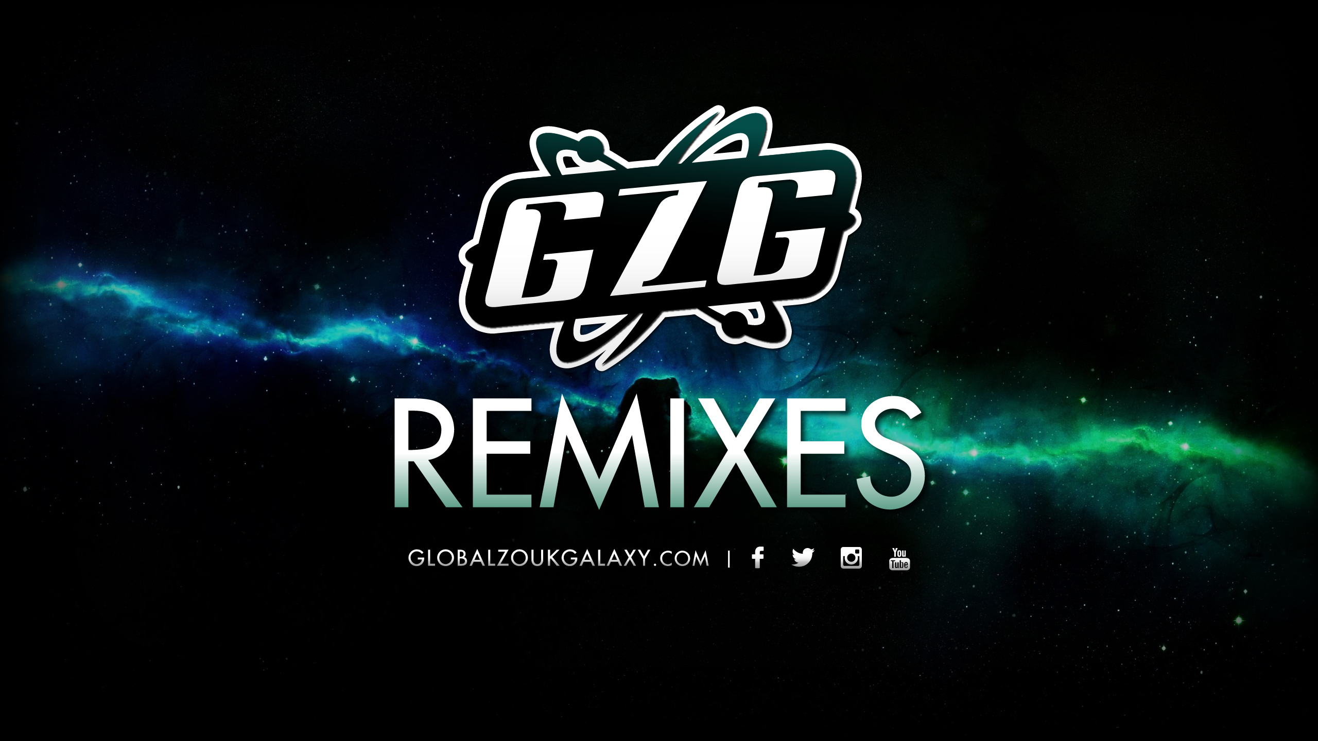 GLOBALZOUKGALAXY® PLAYLIST REMIXES