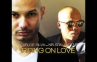 Carlos Silva feat. Nelson Freitas – Riding On Love (Rancido's Traveling Soul Mix)