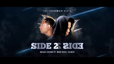 LucianoRomain Beats – Side 2 Side (Kizomba remix) Ariana Grande ft Nicki Minaj