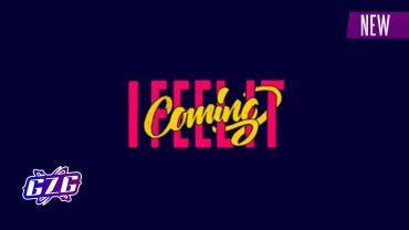 I FEEL IT COMING – GZG – NEW