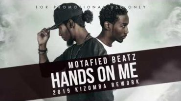 Motafied Beatz – Hands On Me